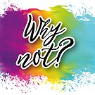 QUOTES - why not? by hellolen