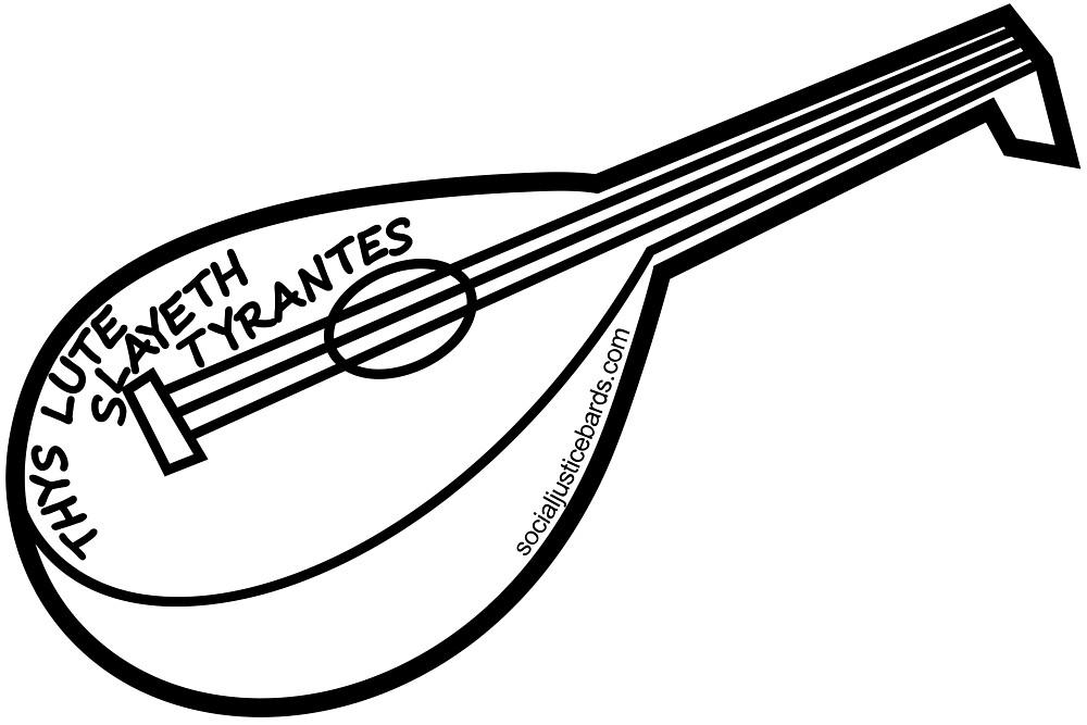 Thys Lute Slayeth Tyrantes by Metricula