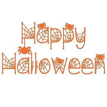 Happy Halloween shirt by tshirtfandom