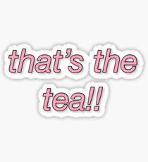 that's the tea Sticker