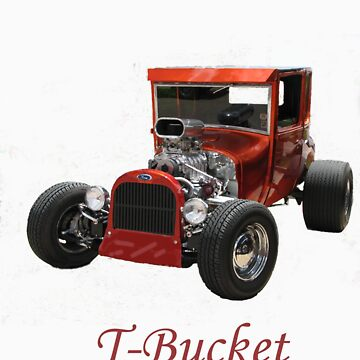 T-Bucket by shawphotography
