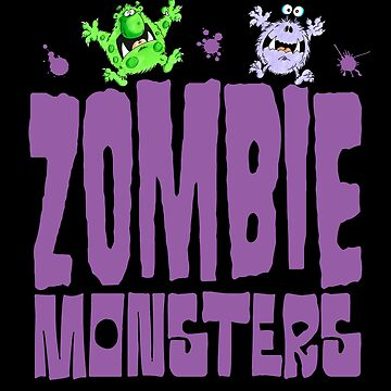 Zombie Monsters! by BrendanJohnson