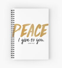 Peace i give to you Spiral Notebook