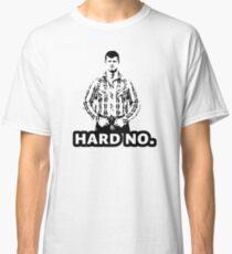 hard no letterkenny hard Classic T-Shirt