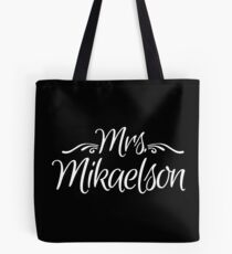 Mrs. Mikaelson Tote Bag
