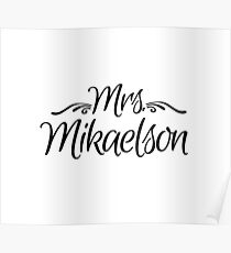 Mrs. Mikaelson Poster