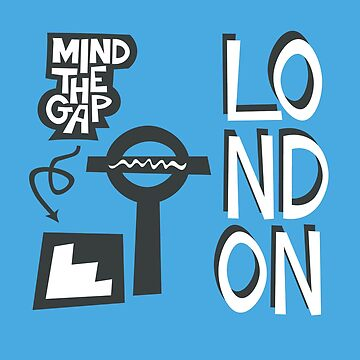 London Mind the Gap by designkitsch