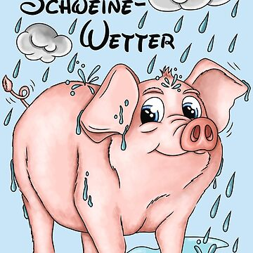 Pig and bad weather - text DE by ARTemyzz