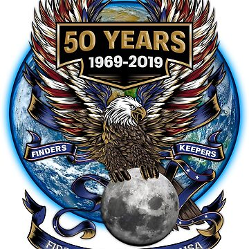 Finders Keepers First Lunar Landing USA 50 Years 1969-2009 Eagle Has Landed Patriotic American Moon Mission Commemorative Gifts by vince58