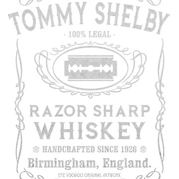 Peaky Blinders  by Eye Voodoo - Razor Sharp Shelby Whiskey mk1 by eyevoodoo