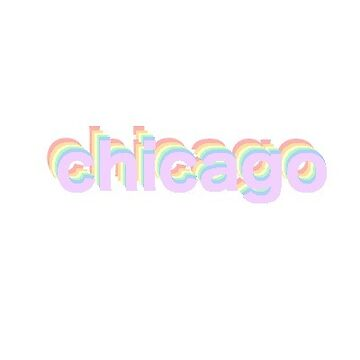 PASTEL RAINBOW CHICAGO CITY LOGO UNIVERSITY OF CHICAGO LOYOLA DEPAUL ILLINOIS NORTHWESTERN GLENCO NORTHBROOK HINSDALE by KOTTNKANDY