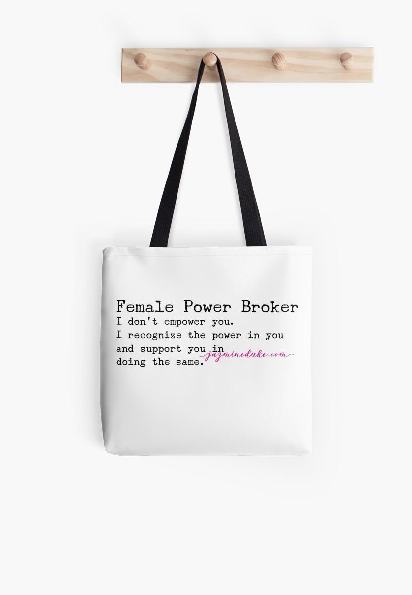 Female Power Broker  by Jazmine  Duke