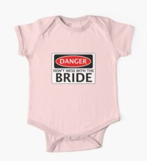 DANGER DON'T MESS WITH THE BRIDE, FAKE FUNNY WEDDING SAFETY SIGN SIGNAGE One Piece - Short Sleeve