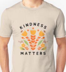 kindness matters Unisex T-Shirt