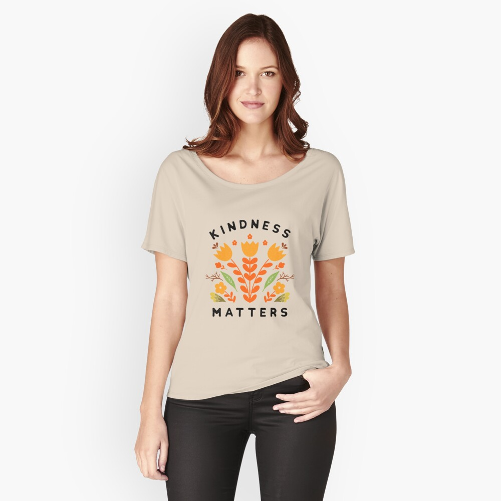 kindness matters Relaxed Fit T-Shirt
