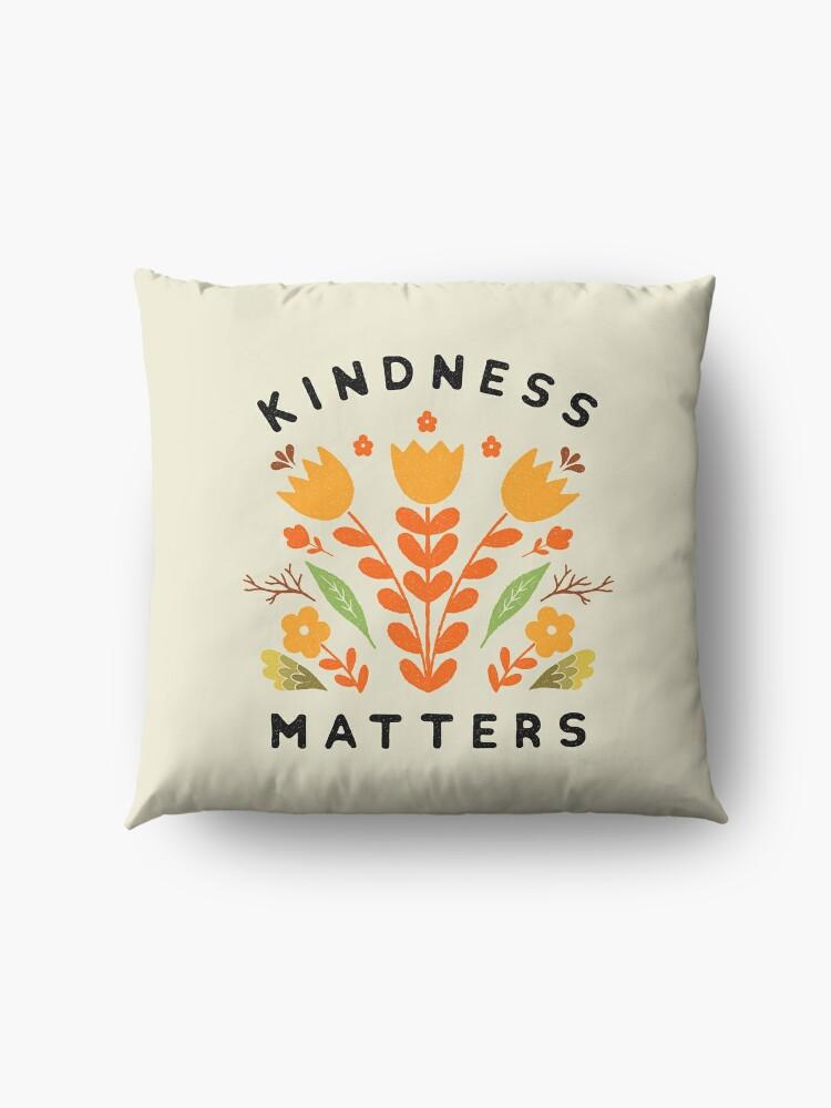 Alternate view of kindness matters Floor Pillow
