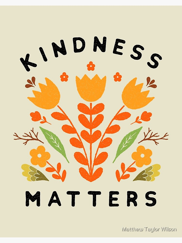 kindness matters by wellkeptthing