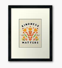 Freundlichkeit ist wichtig Gerahmtes Wandbild