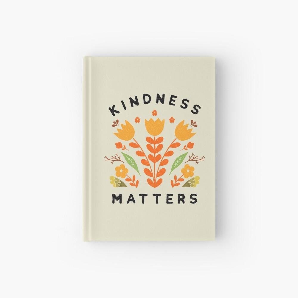 kindness matters Hardcover Journal