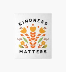 kindness matters Art Board