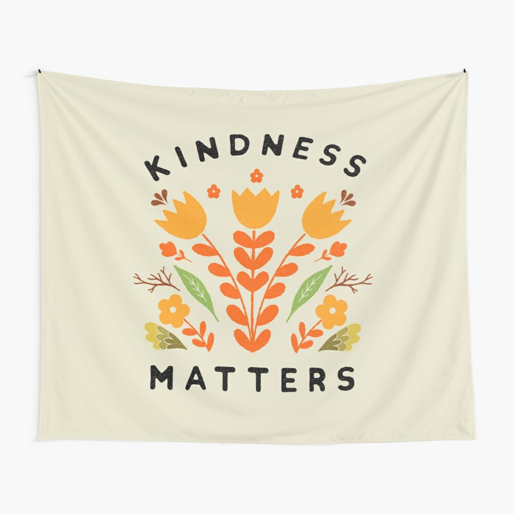 kindness matters Wall Tapestry