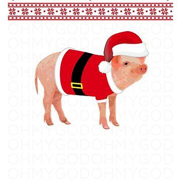 Oh My God Pig Santa Christmas Design by ThePrintGuys