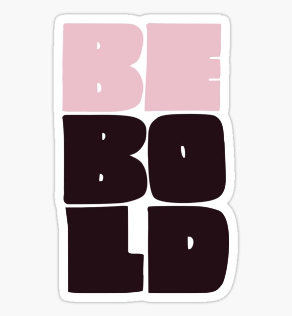 Be Bold typography by Vanphirst