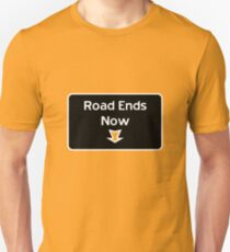 Road Ends Here T-Shirt