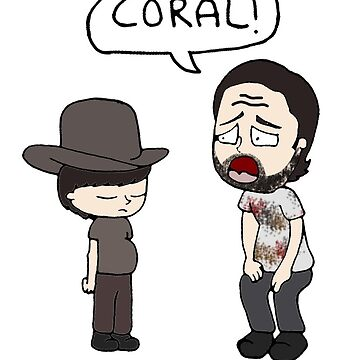 The Walking Dead, Coral meme illustration by kaylieghkartoon