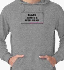 Black, White & Well Read Lightweight Hoodie