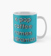 K-pop, Coffee, Ramen - Korean Dramas Mug