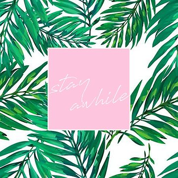 Stay Awhile Palm Leaves Tapestry by livpaigedesigns