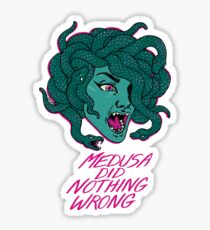 MEDUSA DID NOTHING WRONG Sticker