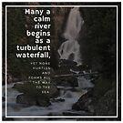 Waterfall Quotation (Mikhail Lermontov) by Rachel Jeffrey