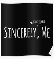 Sincerely, Me - Dear Evan Hansen Poster