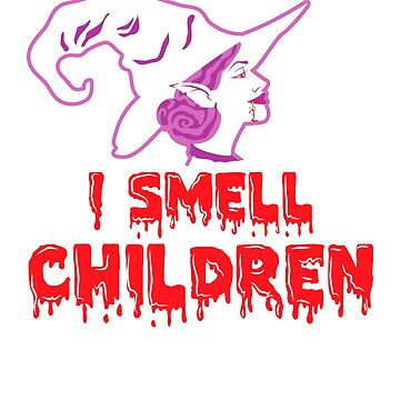 I smell children - I smell kids halloween horror witch shirt fairy gift idea by MrTStyle