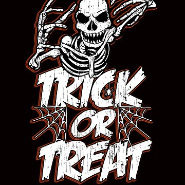Skeleton Trick or Treat Spooky Halloween by 4Craig