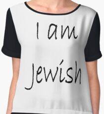 I am Jewish, #IamJewish, #I, #am, #Jewish, #Iam, Jews, #Jews, Jewish People, #JewishPeople, Yehudim, #Yehudim, ethnoreligious group, nation Chiffon Top