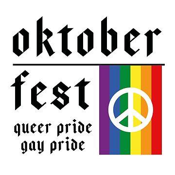 Oktoberfest Queer Gay Pride by XrissyTheFirst
