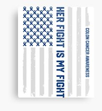 Her Fight American Flag Colorectal Bowel Colon Cancer Awareness Metal Print
