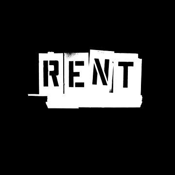 Rent (White) by brianssunshine