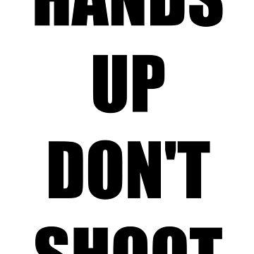 Black Lives Matter - Don't Shoot by charleevillaa
