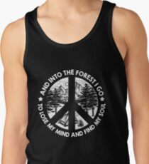 Camping Into The Forest I Go Lose My Mind Find My Soul T shirt Tank Top