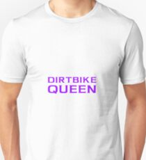 Dirtbike Queen Funny Motocross Design For Women For Girls Slim Fit T-Shirt