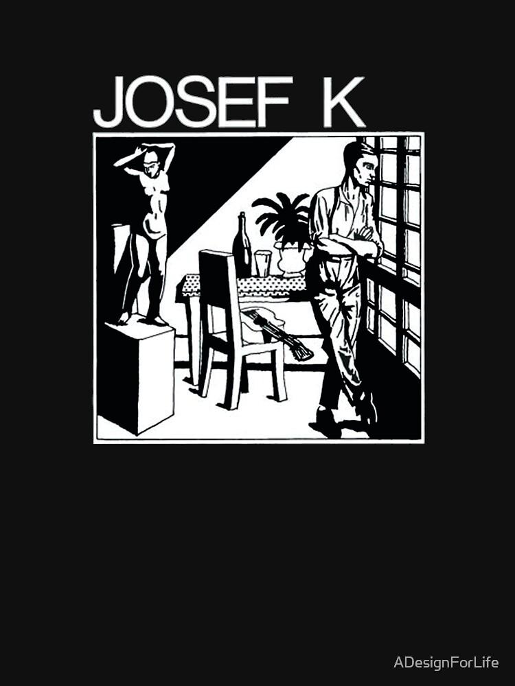 Josef K von ADesignForLife