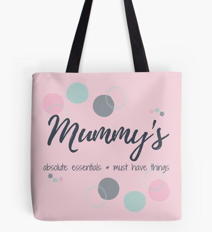 Mummy's Essentials & Must Haves Bag - pink Tote Bag