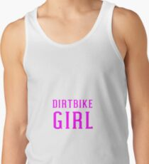 Dirtbike Girl For Motocross Dirt Bike Women Riders Tank Top