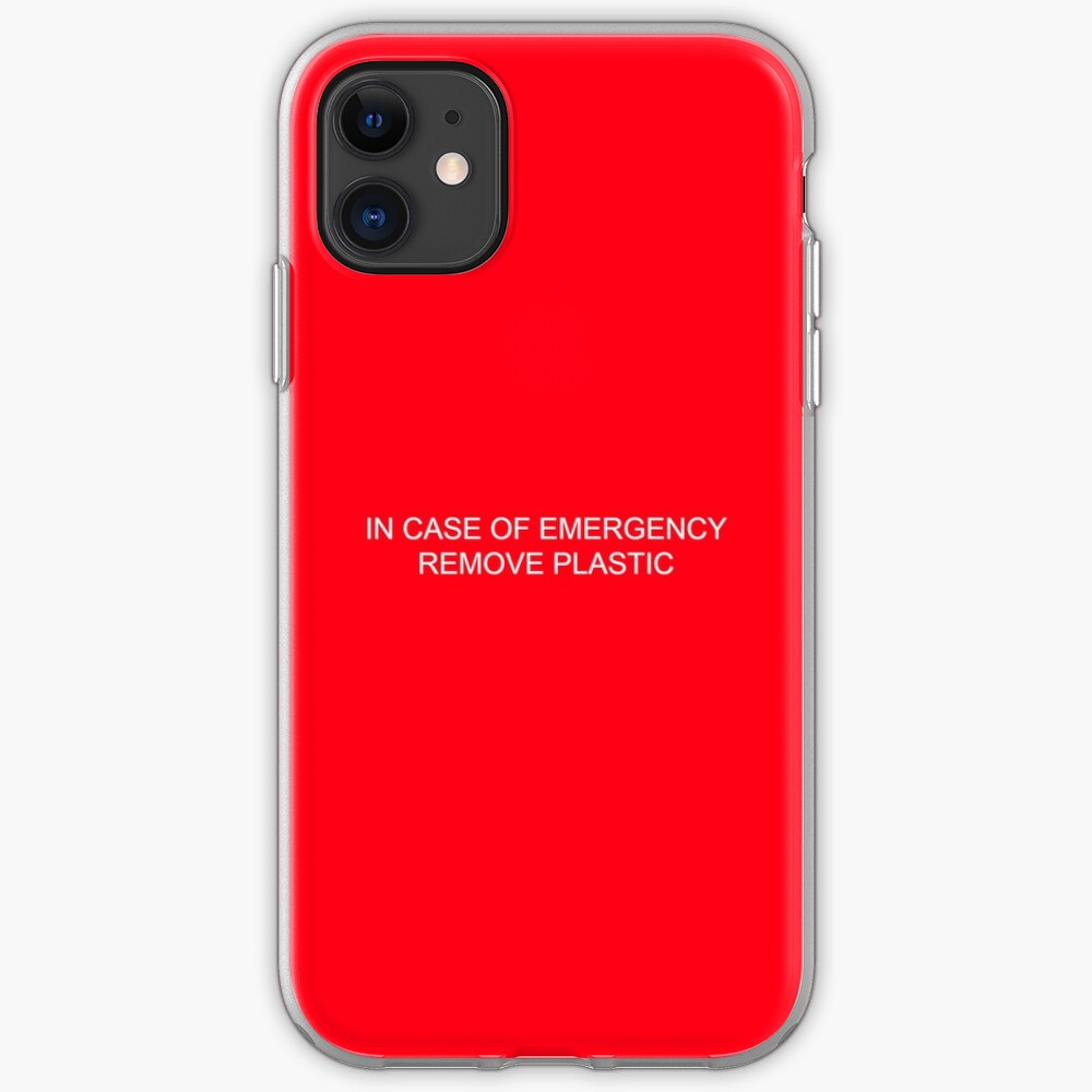 In Case Of Emergency Remove Plastic Iphone Case Cover