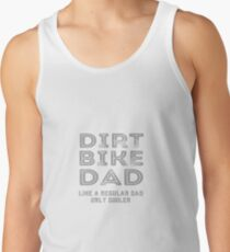 Dirt Bike Dad Motocross Enduro Dirt Bike Father  Tank Top