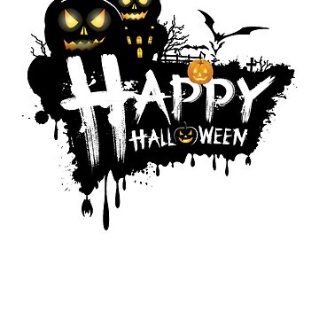 HAPPY HALLOWEEN SCARY PUMPKINS, HAUNTED HOUSE, AND BATS by Sparty1855